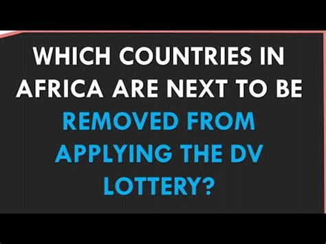 GREEN CARD LOTTERY: Which countries in AFRICA will be